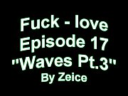 Fuck love: Chronicles of Noah episode 17