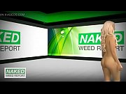 Naked Weed Report Compilation