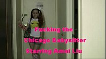 Download video bokep Fuckin the Chicago babysitter starring Amai Liu 3gp terbaru