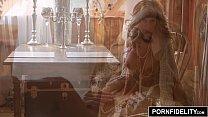 PORNFIDELITY MILF Queen Brandi Passionate Creampie