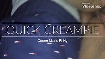 Quick creampie