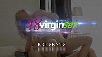 18 Virgin Sex - Beautiful virgin gets her first dose of hardcore sex