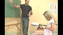 My teach always makes my panties so wet