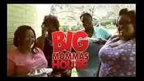 Big Mommas house part 1 Thumbnail