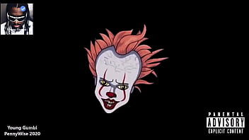 Young Gumbi - PennyWise