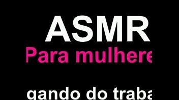 ASMR para Mulheres - Chegando do trabalho