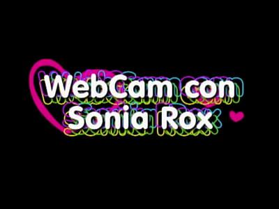 WebCam con Sonia Rox
