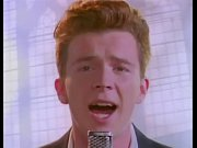 rick astley - never gonna give.