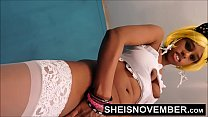8779 Tiny Black Girl Msnovember Sensual Pussy Squirt , Her Skinny Waist Standing And Turning Her Booty Around Spreading Her Ass Open From Your Point Of View In White Stockings HD Sheisnovember preview