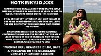 Hotkinkyjo fucking XXXL Seahorse dildo, gape & prolapse on the grassland