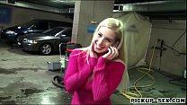 Pretty Eurobabe Ellen fucked in car park for a few bucks Thumbnail