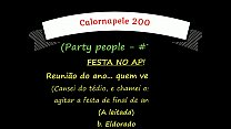Calornapele 200 - Party people (Festa no AP) - #7/8 - (A leitada)