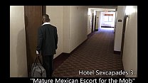 Mature Mexican Escort For The Mob