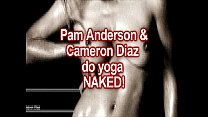 NAKED YOGA: Cameron Diaz & Pam Anderson