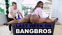 Last Week On BANGBROS COM: 12/05/2020   12/11/2020