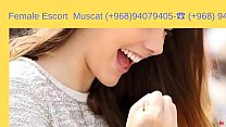Independent escort in muscat ( 968)-94079405 Thumbnail