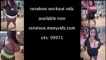 Rene Love New Work Out Vids!!!