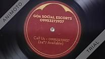 Goa Social Escorts, 09953272937 Indian Escorts in Goa.
