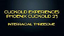 Phoenix Cuckold: Interracial Threesome - 9Club.Top