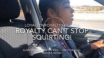 "Free download video bokep LOYALTYNROYALTY ""PULL OVER I HAVE TO SQUIRT NOW"