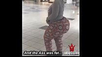 and the ass was fat