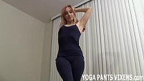You can watch me working out in my new yoga pants JOI