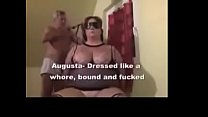 Augusta  Dressed Like A Whore  Bound  Gagged  B