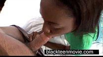 teen pov blowjob ~ Cute ebony teen with a nice butt in hardcore black sex video thumbnail