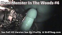 Head Monster In The Woods 4 - New Years Campfire Big Dick In Faggot Throat 2020  - Johnny Knox