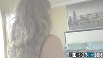 PropertySex - Hot real estate agent flirts with client and fucks his big cock Preview