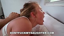 DON'T FUCK MY DAUGHTER - Teen Alyssa Cole Fucks Daddy's Friend