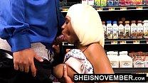 WalMart Public Blowjob Hot Big Tits Young Black Girl Sheisnovember