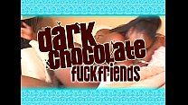 DNA - Dark Chocolate Fuck Friends - Full movie