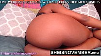 19565 BIG BOOTY WEBCAM MODEL BABE MSNOVEMBER POUNDING HER PUSSY HARD ORGASM CAM MODEL Sheisnovember preview