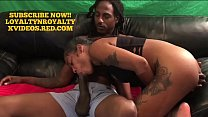 CASTING COUCH!! ROYALTY MEETS BBC KING LOYALTY!! pornhub video