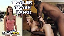 BANGBROS - Trailer Park Thot Hope Harper Pimped...