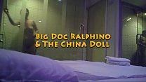 Big Doc Ralphino & The China Doll