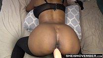19590 Sexy Ebony Msnovember Take Anal Dildo Doggystyle Live Webcam Thigh Stockings HD Sheisnovember preview
