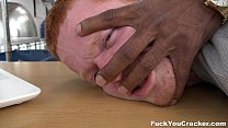 Ginger snaps on this big black dick (Fuck You Cracker)