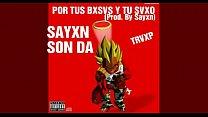 Sayxn Son Dx - Por Tus Bxsvs y Tu Sxvo (Prod. By Sayan)