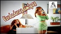 Video-portada: Verdaderas amigas   para Porno-relato ubicado en: https://arandirelatos.tumblr.com