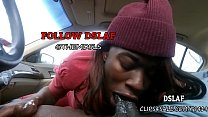 9291 Jamaican Teen Giving Sloppy Head Blowjob In The Car- DSLAF preview