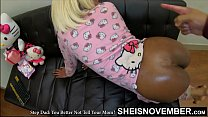 You Better Not Tell Your Mother I Anal Fucked You In Your Butt Brat! Scared Black Step Daughter Msnovember Ebonyanal By Pervert Daddy, Ebony Bubble Butt Oiled & Assfucked Viciously On Sheisnovember