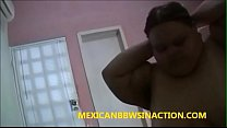 MEXICANBBWSINACTION !! JUANITA GETS CREAMPIED thumbnail