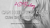 EroticAudio   Can I Help You Cum? Cum Encourage