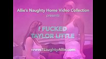 I FUCKED TAYLOR LITTLE - Download mp4 XXX porn videos
