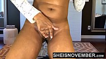 6822 Ebony Babe Msnovember Spreading Her Black Pussy Open, Big Ass Apart, And Squeezing Her Big Tits For Her Step Dad After Stripping Naked While Her Mom Is At Work. preview