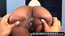 Ebony Babe Msnovember Spreading Her Black Pussy Open, Big Ass Apart, And Squeezing Her Big Tits For Her Step Dad After Stripping Naked While Her Mom Is At Work.