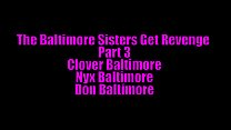 The Baltimore Sisters Get Revenge Part 3 - 9Club.Top