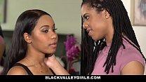 BlackValleyGirls- Hot Ebony Bffs Scissor & Fuck thumbnail